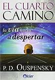 img - for CUARTO CAMINO, EL. LA VIA HACIA EL DESPERTAR / 2 ED. book / textbook / text book
