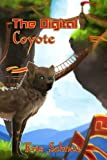 The Digital Coyote (Thousand Tales) (Volume 3)