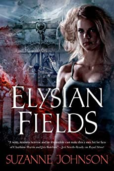 Elysian Fields (Sentinels of New Orleans Book 3) by [Johnson, Suzanne]