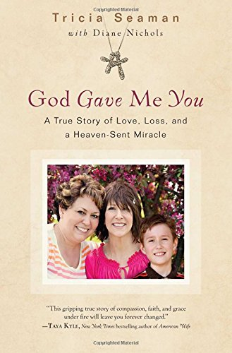 Book Cover: God Gave Me You: A True Story of Love, Loss and a Heaven-Sent Miracle