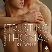 Trusting Thomas : Collars & Cuffs, Book 2 | K.C. Wells