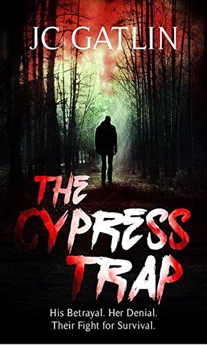 The Cypress Trap: A Florida Suspense Thriller