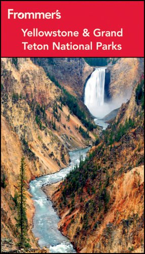 Frommer's Yellowstone and Grand Teton National Parks (Park Guides)