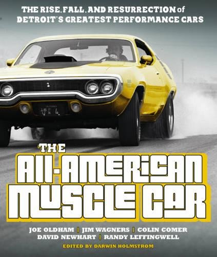 [The All-American Muscle Car: The Rise, Fall and Resurrection of Detroit's Greatest Performance Cars] (American Motors Muscle Cars)