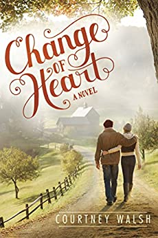 Change of Heart (Paper Hearts Book 2) by [Walsh, Courtney]