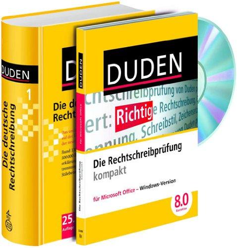 Duden - Die deutsche Rechtschreibung und Duden Rechtschreibprüfung kompakt: Das umfassende Standardwerk auf der Grundlage der aktuellen amtlichen Regeln