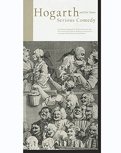 Hogarth and His Times: Serious Comedy (Gallery Brochure)