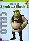 Best of Shrek and Shrek 2: Cello (Play Along (Cherry Lane Music))