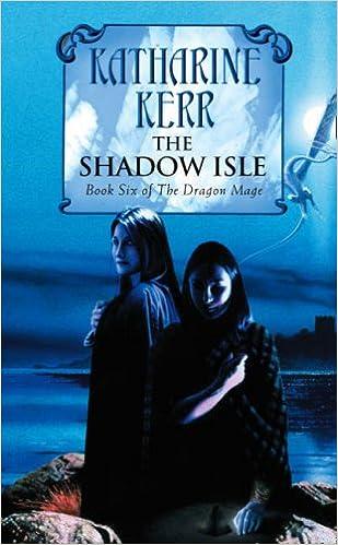 The Shadow Isle (Deverry Silver Wyrm 3)