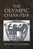 The Olympic Charioteer, Helena Schrader, 0595367828