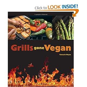 Grills Gone Vegan Tamasin Noyes