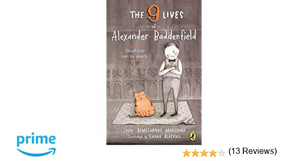 The Nine Lives of Alexander Baddenfield: John Bemelmans Marciano ...