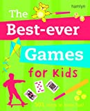 img - for The Best Ever Games for Kids book / textbook / text book