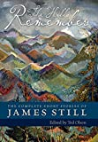 img - for The Hills Remember: The Complete Short Stories of James Still book / textbook / text book
