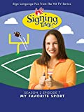 Signing Time Season 2 Episode 7: My Favorite Sport