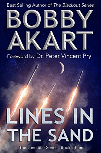 Lines in the Sand: Post Apocalyptic EMP Survival Fiction (The Lone Star Series Book 3) cover