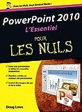 PowerPoint 2010 L'essentiel Pour les nuls