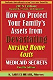 How-to-Protect-Your-Familys-Assets-from-Devastating-Nursing-Home-Costs-Medicaid-Secrets-12th-Ed