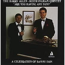 Are You Having Any Fun?: A Celebration Of Sammy Fain