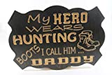 Product review for Handcrafted Wood sign! My hero wears combat boots, I call him Daddy. Dad military gift! Hero Dad! Great gift! Rustic home decor!