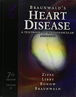 Braunwalds Heart Disease. A Textbook of Cardiovascular Medicine