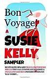 Bon Voyage!, Susie Kelly, 1495221733
