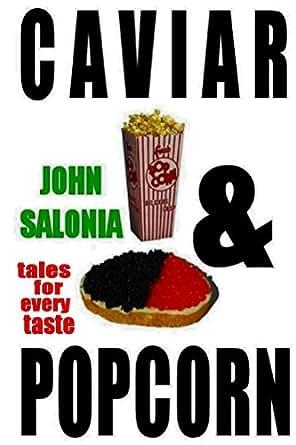 Amazon com: Caviar and Popcorn: Tales for Every Taste eBook