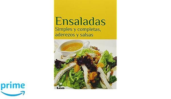 Ensaladas: Simples y completas, aderezos y salsas (Spanish Edition): Eduardo Casalins: 9789876343039: Amazon.com: Books