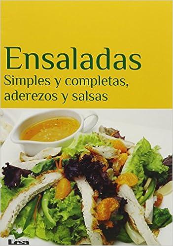 Ensaladas: Simples y Completas, Aderezos y Salsas: Amazon.es: Eduardo Casalins: Libros