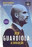 capa de Pep Guardiola: A evolução
