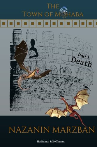 The Town of Mohaba (Volume 1) - DEATH