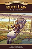 Ruth Law: The Queen of Air (Goldminds Time Traveller Series)