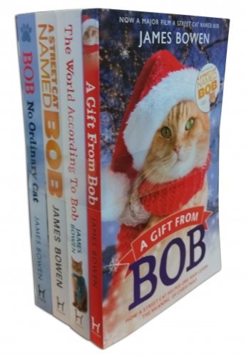 James Bowen collection Bob cat 3 Books Set, ((Bob: No Ordinary Cat, A Street Cat Named Bob, [hardcover]The World According to Bob,