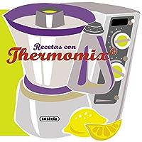 Recetas con thermomix (Recetas para cocinar) (Spanish Edition)