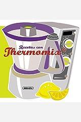 Recetas con thermomix (Recetas para cocinar) Edición Kindle