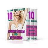 Exhibitionism And Voyeurism Erotica - Ten Book Bundle: Cheating Wife, Dogging, Public Fun