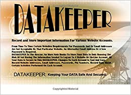 Datakeeper: Storing Internet Data Safe and Secured