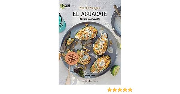 El aguacate: Fresco y saludable: 3 Cocina Plant Based: Amazon ...