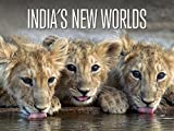 India's New Worlds - India's Wandering Lions - EP1