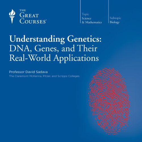 Understanding Genetics: DNA, Genes, and Their Real-World Applications cover