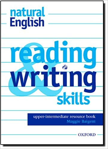 Natural english reading and writing skills resource book upper natural english reading and writing skills resource book upper intermediate level natural english upper intermediate ruth gairns 9780194383882 fandeluxe Gallery