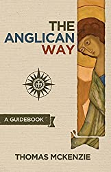 The Anglican Way: A Guidebook