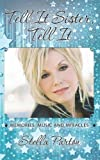 Tell It Sister,Tell It: Memories, Music and Miracles by Parton, Stella (2011) Paperback