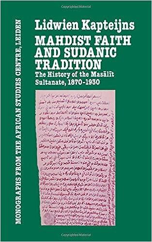 Mahdish Faith & Sudanic Traditio (Monographs from the African Studies Center, Leiden)