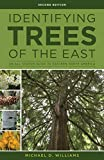 img - for Identifying Trees of the East: An All-Season Guide to Eastern North America book / textbook / text book