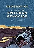 Deogratias: A Tale of the Rwandan Genocide