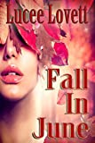 Fall In June (Whether the Weather series Book 1)