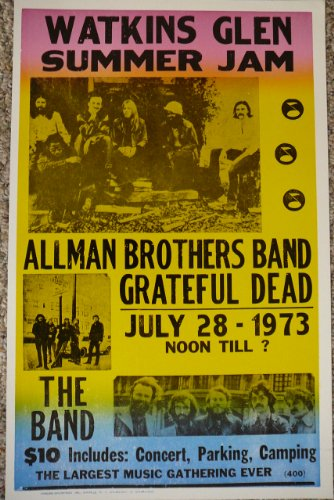[Watkins Glen Summer Jam Allman Bros, Greatful Dead, and the Band Concert Poster] (Allman Brothers Posters)