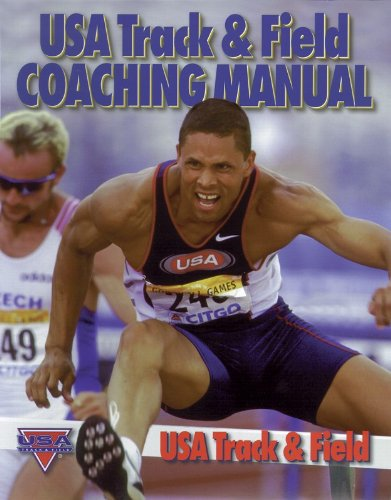 USA Track & Field Coaching Manual (Manual Del Coaching)
