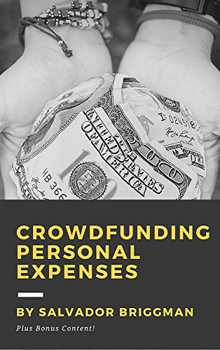 Crowdfunding Personal Expenses: Get Funding for Education, Travel, Volunteering, Emergencies, Bills, and more! (Best Crowdfunding For Nonprofits)